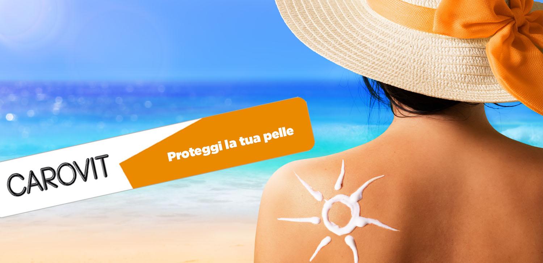 La pelle protegge il corpo, proteggi la pelle. Soprattutto in estate